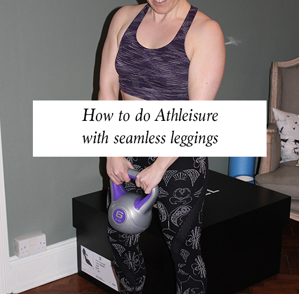 How to do Athleisure with seamless leggings